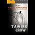 Taming Crow (Hells Saints Motorcycle Club)