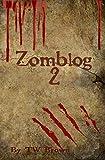 Download Zomblog II in PDF ePUB Free Online