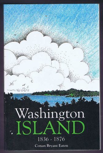 Washington Island, 1836-1876: A part of the history of Washington Township