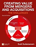 Creating Value from Mergers and Acquisitions, Sudi Sudarsanam, 0273715399
