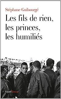 Les fils de rien, les princes, les humiliés, Guibourgé, Stéphane