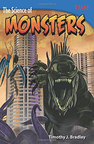 Download The Science of Monsters (TIME FOR KIDS® Nonfiction Readers) pdf epub
