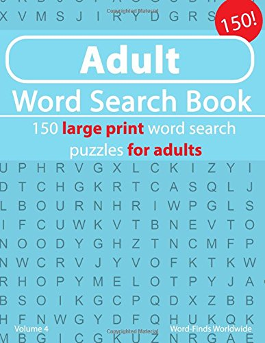 Adult Word Search Book: 150 Travel word search puzzles for adults (Adult Word Search Book's) (Volume 4) ebook