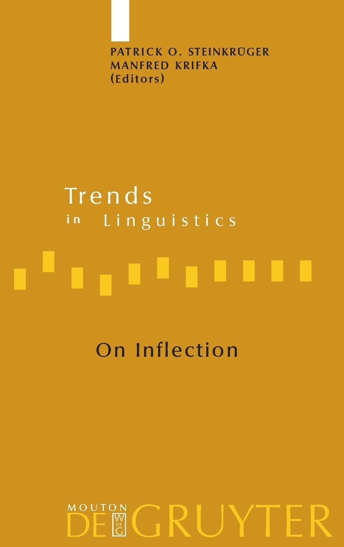 Read Online On Inflection (Trends in Linguistics. Studies and Monographs [Tilsm]) pdf epub