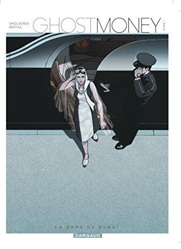 Ghost Money, Tome 1 : La dame de Duba\