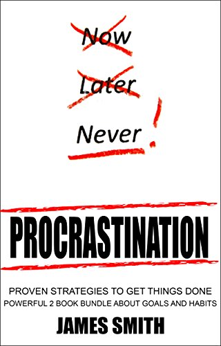 procrastination-proven-strategies-to-get-things-done-powerful-2-book-bundle-about-goals-and-habits