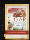 Prevention Magazine's the Sugar Solution Planner, Sari Harrar, 1594866198