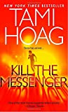 img - for Kill the Messenger book / textbook / text book