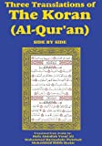 img - for Three Translations of The Koran (Al-Qur'an)-side-by-side - Hafiz Ali book / textbook / text book