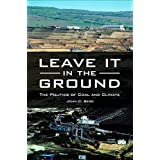 Leave It in the Ground: The Politics of Coal and Climate