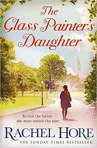 0e0281a6d6a2 The Glass Painter's Daughter: Amazon.co.uk: Rachel Hore ...