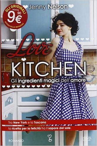 Risultati immagini per love kitchen copertina libro newton