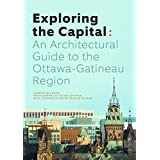 Exploring the Capital: An Architectural Guide to the Ottawa Region