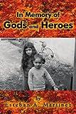 In Memory of Gods and Heroes, Esteban Martinez, 0595240097