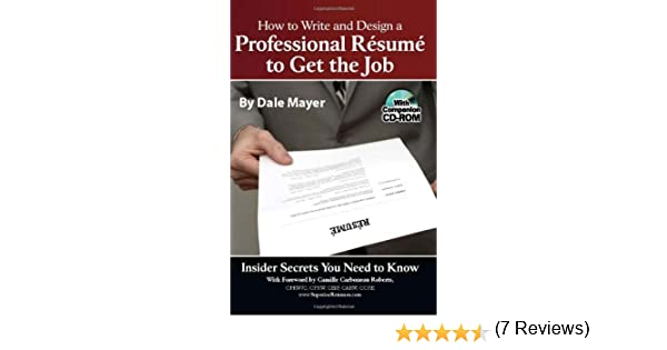 Amazon.com: How to Write and Design a Professional Resume to Get ...