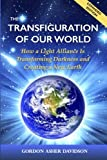 The Transfiguration of Our World: How a Light