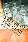 Keeper of the Gems, Bonnie McPhail, 1461062829