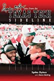 Spike Dyke's Tales from the Texas Tech Sidelines, David Purdum, 158261265X