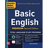Practice Makes Perfect Basic English, Second Edition: (Beginner) 250 Exercises + 40 Audio Pronunciation Exercises via App (Practice Makes Perfect Series)