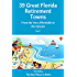 39 Great Florida Retirement Towns: From the Very Affordable to the Upscale (The Best Places to Retire)
