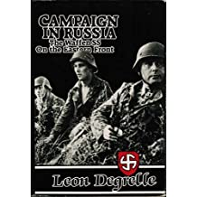 Campaign in Russia: The Waffen SS on the Eastern Front by Leon Degrelle (1985-06-24)