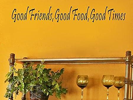 Dnven Good Friends, Good Food, Good Times Home Vinyl Wall Decals ...