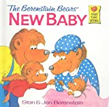 The Berenstain Bears' New Baby, Stan Berenstain and Jan Berenstain, 0812427033