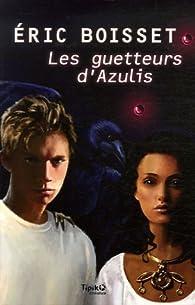 Book's Cover ofLes guetteurs d'Azulis