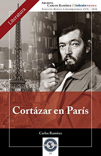 Descargar Libro Cortázar En París Carlos Ramírez