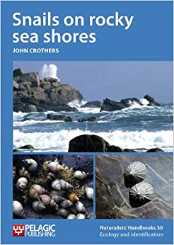 Snails on rocky sea shores (Naturalists' Handbook Series)