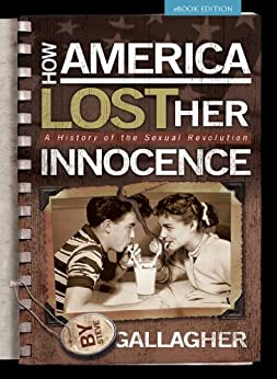How America Lost Her Innocence by [Gallagher, Steve]