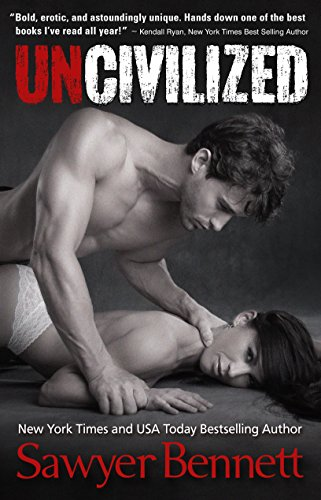 Uncivilized by [Bennett, Sawyer]
