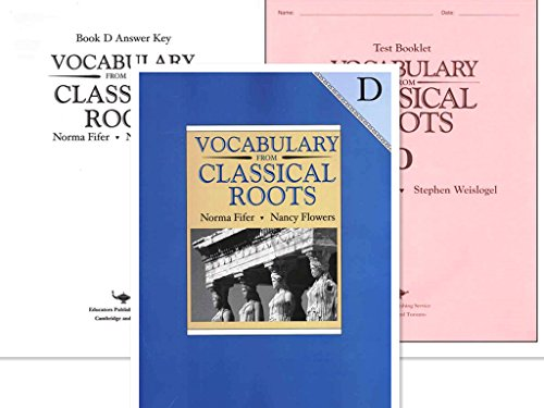 Vocabulary from Classical Roots D SET (Grade 10) -- Student Book, Test Booklet and Answer Key