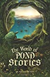 The World of Pond Stories