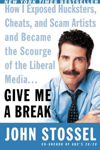 Give Me A Break by John Stossel