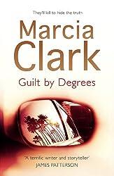 Guilt By Degrees: A Rachel Knight novel