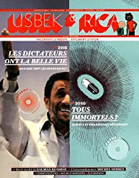 Usbek & Rica, N° 1/12, été 2010 : Les dictateurs ont la belle vie (2010); Tous immortels? (2050) par Blaise Mao