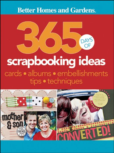 Better Homes Amp Gardens 365 Days Of Scrapbooking Ideas