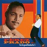 The Best of P?rez Prado: The Original Mambo No. 5 by Perez Prado (2006-02-07)