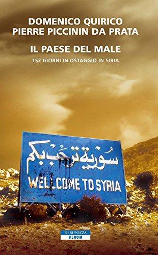 il-paese-del-male-152-giorni-in-ostaggio-in-siria-bloom-italian-edition