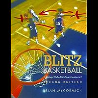 Blitz Basketball: A Strategic Method for Youth Basketball Skill Development