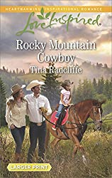 Rocky Mountain Cowboy (Love Inspired Large Print)