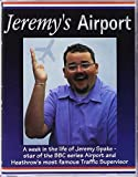 Jeremy's ''Airport''