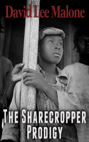 The Sharecropper Prodigy: A Southern Historical Thriller
