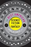 The Best American Science Fiction and...