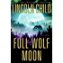 Full Wolf Moon: A Novel (Jeremy Logan Series)