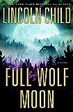 Kyпить Full Wolf Moon: A Novel (Jeremy Logan Series) на Amazon.com