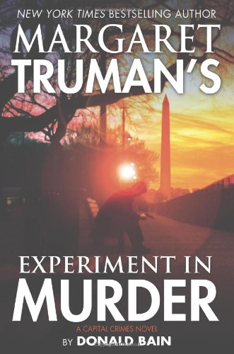 Download Margaret Truman's Experiment in Murder: A Capital Crimes Novel PDF
