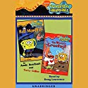 SpongeBob SquarePants: Chapter Books 3 & 4 Audiobook by Annie Auerbach, Terry Collins Narrated by Doug Lawrence