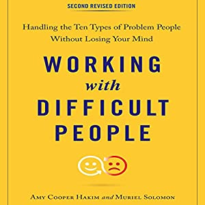 Working with Difficult People, Second Revised Edition Audiobook